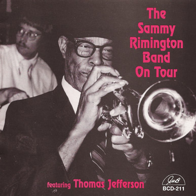 Jazzology The Sammy Rimington Band On Tour Featuring Thomas Jefferson Featured On G H B